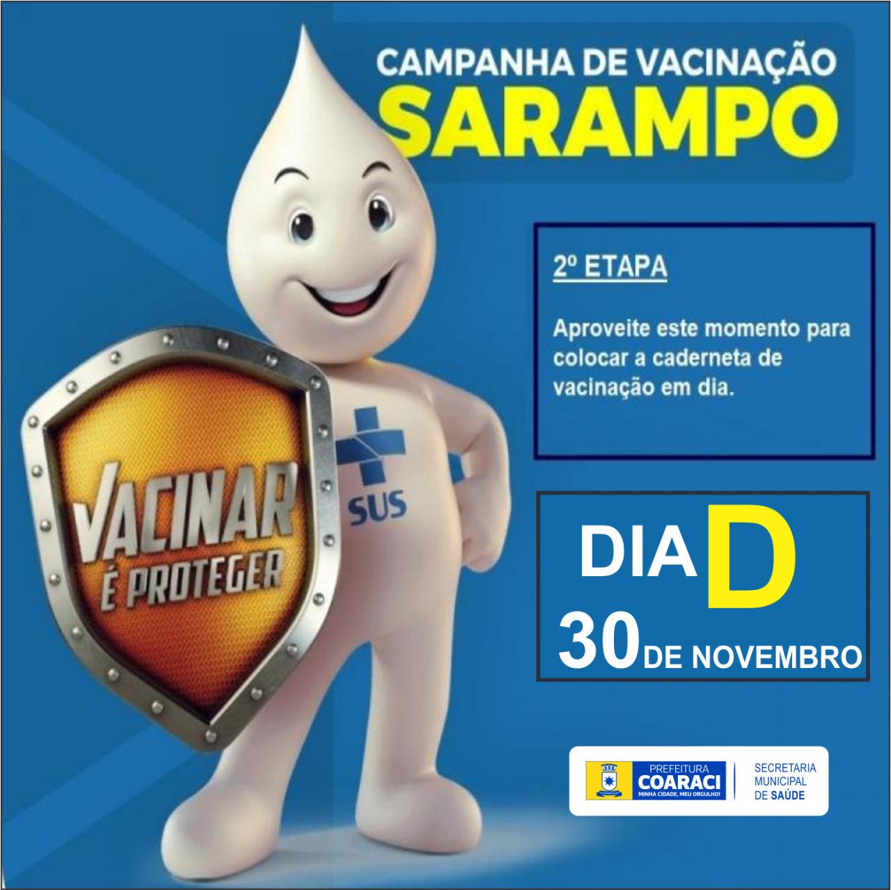 Dia D da Campanha Nacional de Vacinação contra o Sarampo será sábado, 30 de novembro.